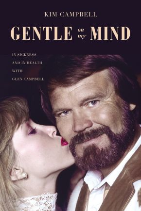Gentle on My Mind: In Sickness and in Health with Glen Campbell *Scratch & Dent*