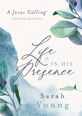 Life in His Presence: A Jesus Calling Guided Journal *Scratch & Dent*
