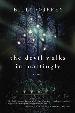 The Devil Walks in Mattingly *Scratch & Dent*
