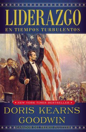 Liderazgo: En tiempos turbulentos (Spanish Edition)