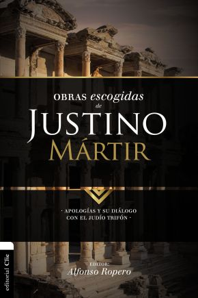 Obras escogidas de Justino Martir (Coleccion Patristica) (Spanish Edition)