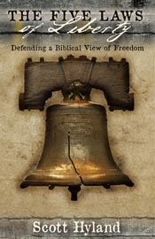 The Five Laws of Liberty: Defending a Biblical View of Freedom *Scratch & Dent*