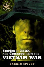 Stories of Faith and Courage from the Vietnam War (Battlefields & Blessings) *Scratch & Dent*