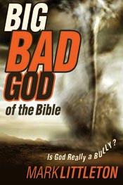 Big, Bad God of the Bible