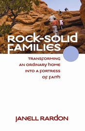 Rock-Solid Families: Transforming an Ordinary Home into a Fortress of Faith *Scratch & Dent*