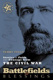 Stories of Faith and Courage from the Civil War (Battlefields & Blessings) (Volume 1) *Scratch & Dent*