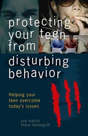 Protecting Your Teens from Disturbing Behaviors