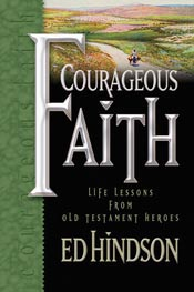 Courageous Faith: Life Lessons from Old Testament Heroes *Scratch & Dent*