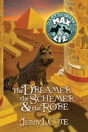 The Dreamer, The Schemer & The Robe (The Amazing Tales of Max & Liz, Book Two) *Scratch & Dent*