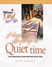 Following God: How to Develop a Quiet Time