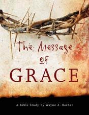 The Message of Grace (Following God Discipleship Series)