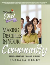Making Disciples In Your Community (Following God Discipleship Series)