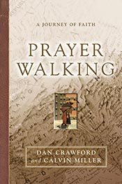 Prayer Walking: A Journey of Faith *Scratch & Dent*