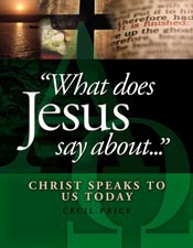 What Does Jesus Say About...Christ Speaks To Us Today *Scratch & Dent*