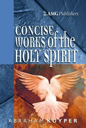 AMG Concise Works of the Holy Spirit (AMG Concise Series) *Scratch & Dent*