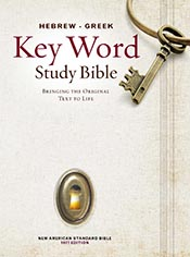 The Hebrew-Greek Key Word Study Bible: NASB-77 Edition, Hardbound (Key Word Study Bibles) *Scratch & Dent*