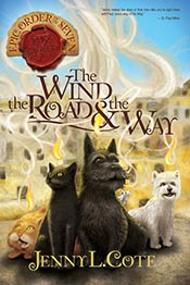 The Wind, the Road and the Way (The Epic Order of the Seven) *Scratch & Dent*