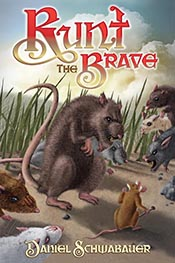 Runt the Brave (The Legends of Tira Nor, Book 1) *Scratch & Dent*