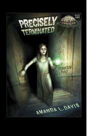 Precisely Terminated (The Cantral Chronicles) *Scratch & Dent*