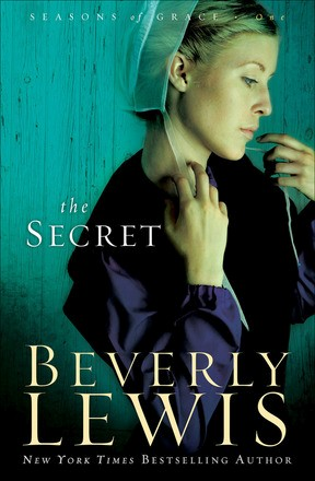 The Secret (Seasons of Grace) by Beverly Lewis