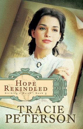 Hope Rekindled (Striking a Match) (Volume 3)
