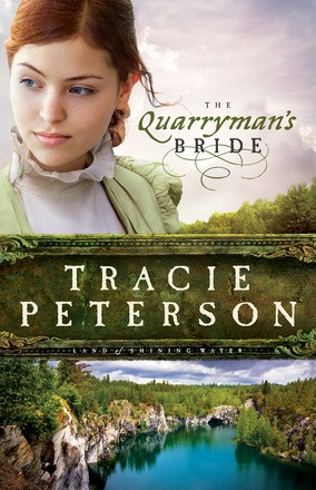 The Quarryman's Bride (Land of Shining Water) *Scratch & Dent*