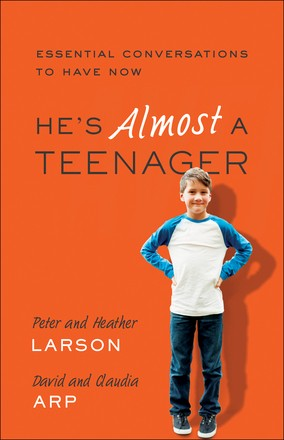 He's Almost a Teenager: Essential Conversations to Have Now
