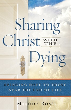Sharing Christ With Dying