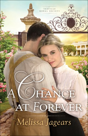 A Chance at Forever (Teaville Moral Society)