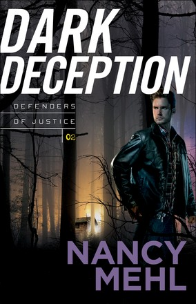 Dark Deception (Defenders of Justice)