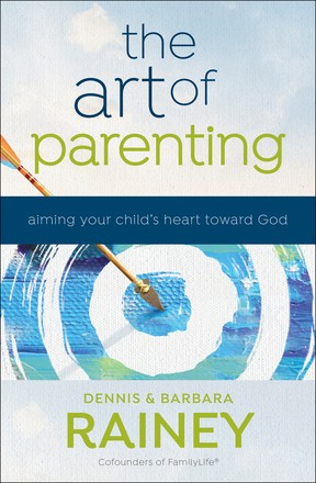 The Art of Parenting: Aiming Your Child's Heart toward God *Scratch & Dent*
