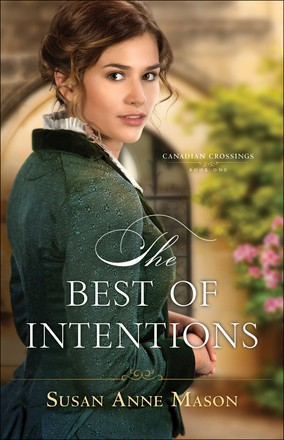 Best of Intentions (Canadian Crossings)