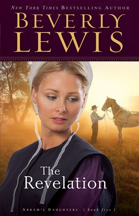 The Revelation by Beverly Lewis Abram's Daughters