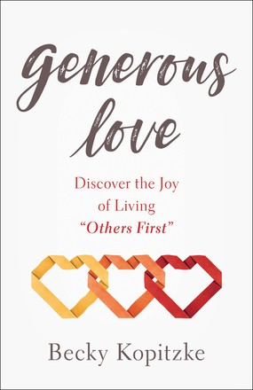 Generous Love: Discover the Joy of Living