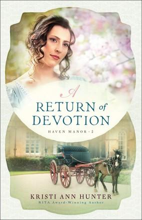 A Return of Devotion (Haven Manor)
