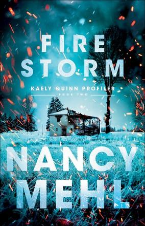 Fire Storm (Kaely Quinn Profiler)