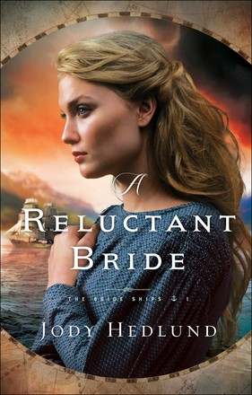 Reluctant Bride (The Bride Ships) *Scratch & Dent*