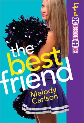 The Best Friend (Life at Kingston High) (Volume 2)