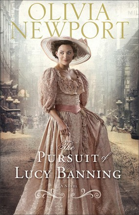 Pursuit of Lucy Banning: A Novel (Avenue of Dreams)