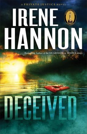 Deceived: A Novel (Private Justice) (Volume 3)