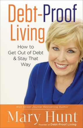 Debt-Proof Living: How to Get Out of Debt & Stay That Way *Scratch & Dent*
