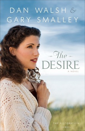 The Desire: A Novel (The Restoration Series) (Volume 3) *Scratch & Dent*