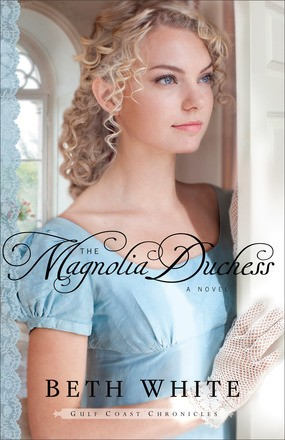 The Magnolia Duchess: A Novel (Gulf Coast Chronicles)
