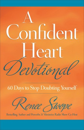A Confident Heart Devotional: 60 Days to Stop Doubting Yourself *Scratch & Dent*