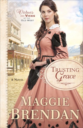Trusting Grace (Virtues and Vices of the Old West) *Scratch & Dent*