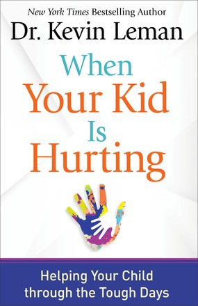 When Your Kid Is Hurting: Helping Your Child through the Tough Days *Scratch & Dent*