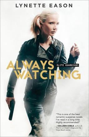 Always Watching (Elite Guardians)
