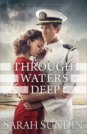 Through Waters Deep (Waves of Freedom)