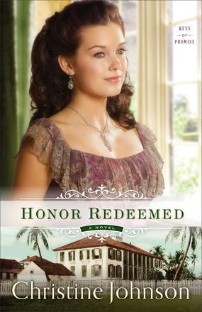 Honor Redeemed: A Novel (Keys of Promise)