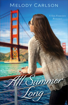 All Summer Long: A San Francisco Romance (Follow Your Heart)